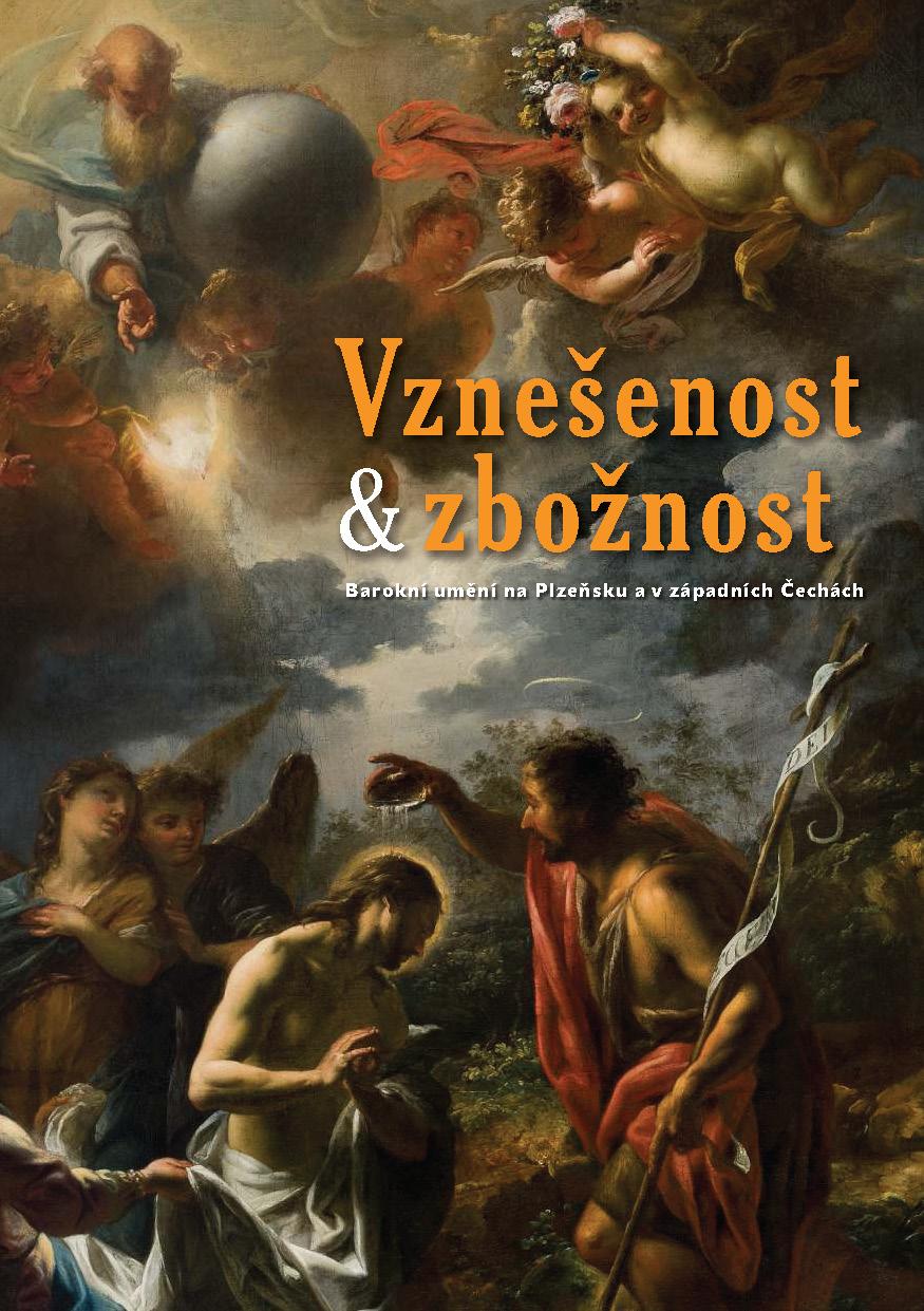 VZNEŠENOST ZBOŽNOST. Barokní umění na Plzeňsku a v západních Čechách_Stránka_1